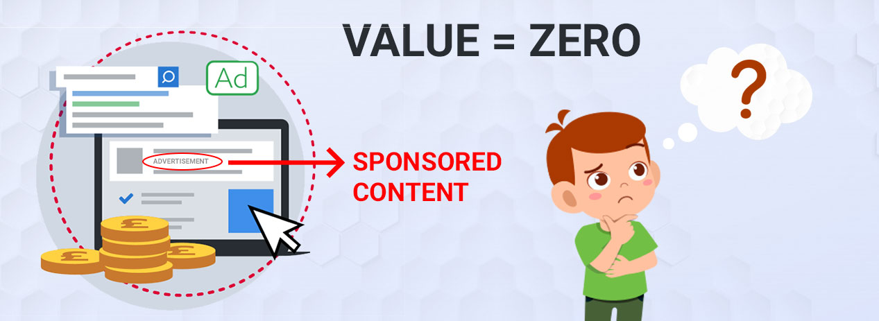 Sponsored Content is all About Advertising & Zero Value